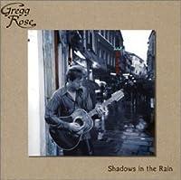 Shadows in the Rain