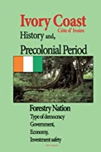 Ivory Coast History, and Precolonial Period: Type of democracy Government, Economy, Investment safety