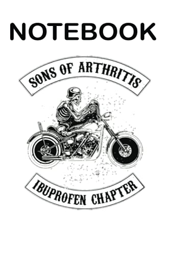 Sons of arthritis ibuprofen chapter notebook: journal 120 lined pages. 6x9