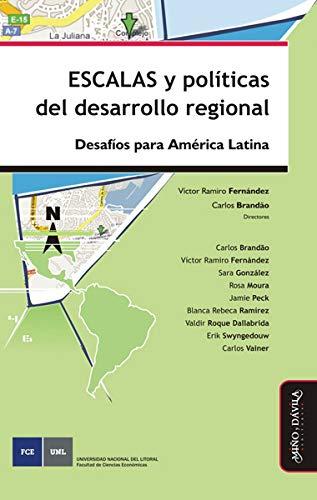 Escalas y políticas del desarrollo regional Desafíos para América Latina