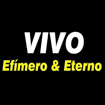 Efímero Y Eterno