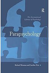 Parapsychology (The International Library of Psychology) Kindle Edition