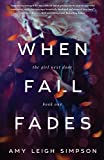 When Fall Fades (The Girl Next Door) (Volume 1)