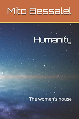 Humanity: The women's house