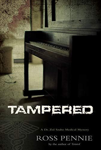 Image of Tampered: A Dr. Zol Szabo Medical Mystery