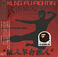 Kung Fu Fighting by Nigo (2000-11-20)