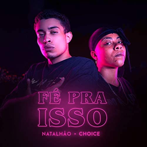 Natalhão & Choice
