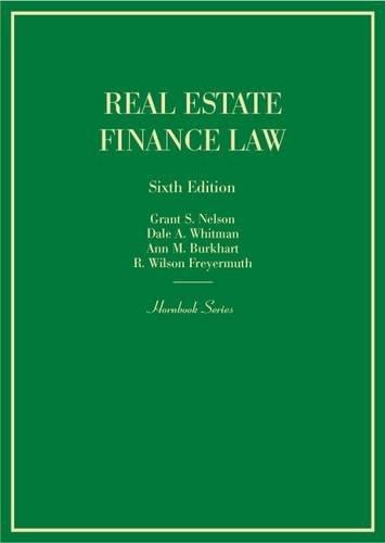 Real Estate Finance Law (Hornbooks)