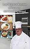 Las mejores recetas africanas del chef Raymond: Información sobre salud, dieta y nutrición para cada receta