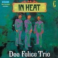 IN HEAT + 3 by DEE FELICE TRIO (2012-08-21)