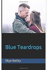 Blue Teardrops (Blue Duet) Paperback