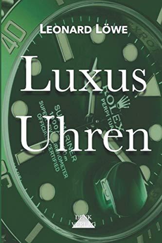 Luxus Uhren: Rolex, Omega, Breitling, Hublot, Rolex Submariner, Rolex Daytona, Omega Seamaster, Schweizer Uhren