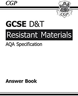 GCSE D&T Resistant Materials AQA Exam Practice Answers (for Workbook) by CGP Books (2009-12-04)