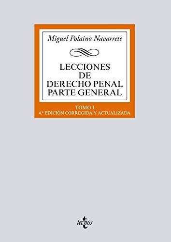 Lecciones de Derecho penal Parte general: Tomo I (Derecho - Biblioteca Universitaria de Editorial Tecnos)