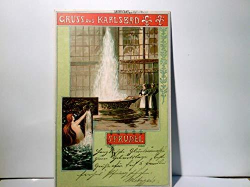 Gruss aus Karlsbad / Karolvy Vary / Tschechien. Sprudel. Alte schöne AK farbig, gel 1902. Wassersprudel, Personen, Badenixe, ehem. dt. Ostgebiete