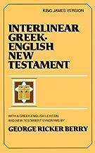 Interlinear Greek-English New Testament : With Greek-English Lexicon and New Testament Synonyms (King James version)