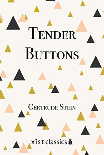 Tender Buttons (Xist Classics)