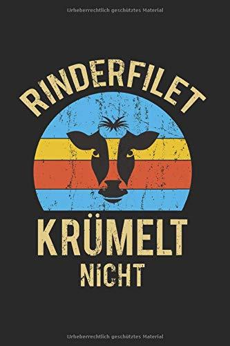 Notizbuch Rinderfilet Krümelt nicht: Grillen I Tagebuch I kariert I 100 Seiten