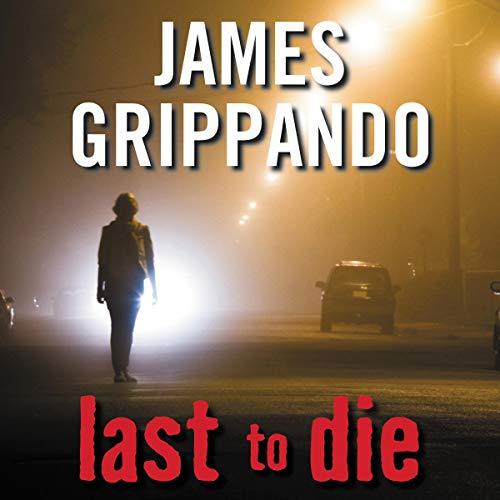 Last to Die audiobook cover art