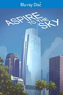 Aspire to the Sky: The Wilshire Grand Story [Blu-ray]