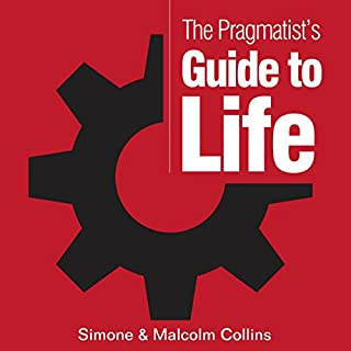 The Pragmatist's Guide to Life     A Guide to Creating Your Own Answers to Life's Biggest Questions              Written by:                                                                                                                                 Malcolm Collins,                                                                                        Simone Collins                               Narrated by:                                                                                                                                 Rene Rodriguez                      Length: 5 hrs and 42 mins     Not rated yet     Overall 0.0