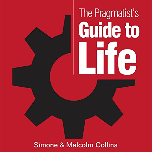 The Pragmatist's Guide to Life cover art