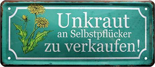 Unkraut an Selbstpflücker 28x12 cm Witziges Deko Blechschild 1519