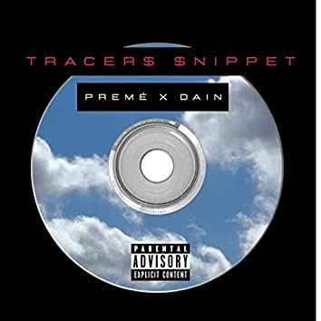Tracer$ $nippet (feat. Daine)