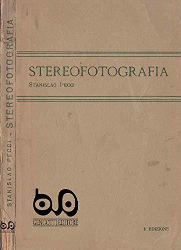 Stereofotografia: Riproduzione anastatica dell'originale del 1920