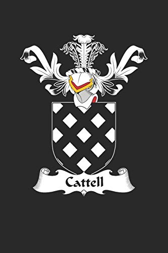 Cattell: Cattell Coat of Arms and Family Crest Notebook Journal (6 x 9 - 100 pages)