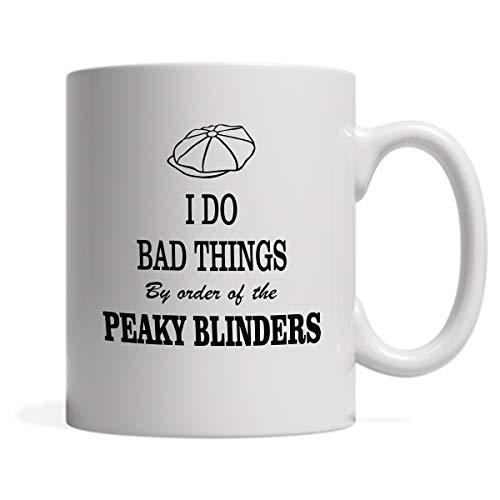 Taza de cerámica inspirada en I Do Bad Things Peaky Blinders, 325 ml