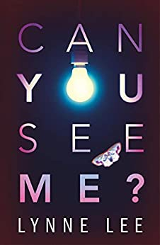 Can You See Me? by [Lynne Lee]