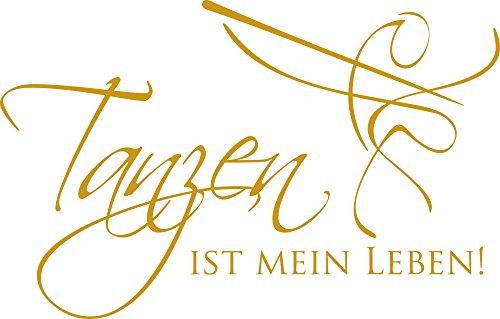 GRAZDesign 600061_57_820 Wandtattoo Spruch Tanzen ist Mein Leben | Wand-Aufkleber Wohnzimmer | Tattoo in 47 Farben (89x57cm // 820 Mustard)