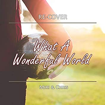What a Wonderful World (Unplugged)