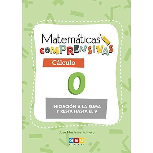 Matemáticas Comprensivas: Cálculo 0   Educación Infantil   iniciación Sumas y restas   Editorial Geu (Niños de 3 a 5 años)
