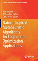 Nature-Inspired Metaheuristic Algorithms for Engineering Optimization Applications (Springer Tracts in Nature-Inspired Computing)