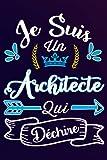 Je Suis Un Architecte Qui Déchire: Idée Original Cadeau rigolo Pour votre...