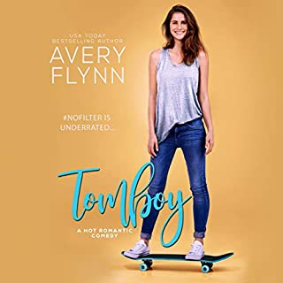 Tomboy     The Hartigans, Book 3              Written by:                                                                                                                                 Avery Flynn                               Narrated by:                                                                                                                                 Savannah Peachwood,                                                                                        Brian Pallino                      Length: 7 hrs and 41 mins     4 ratings     Overall 5.0