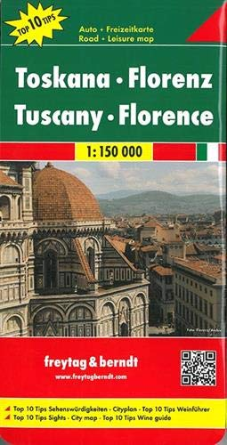 Toskana - Florenz, Autokarte 1:150.000, Top 10 Tips: Toeristische wegenkaart 1:150 000 (freytag & berndt Auto + Freizeitkarten)