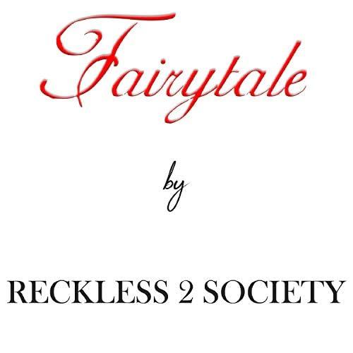 Reckless 2 Society
