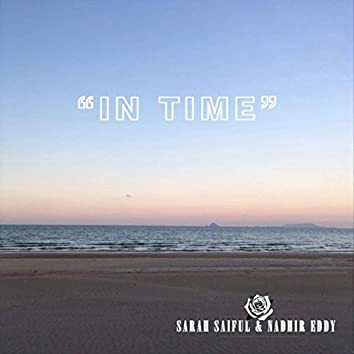 In Time (feat. Nadhir Eddy)
