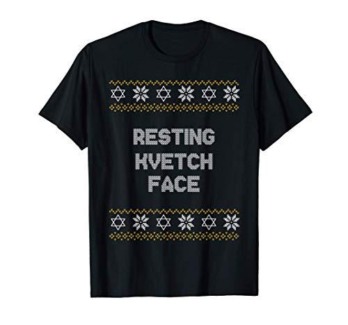 RESTING KVETCH FACE Ugly Hanukkah Sweater Chanukkah Hannukah T-Shirt