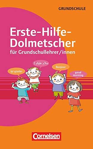 Erste-Hilfe-Dolmetscher für Grundschullehrer/innen: Buch