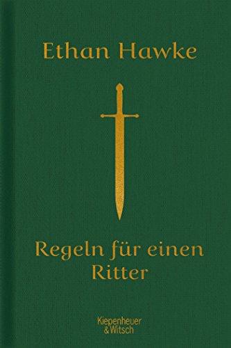 Regeln für einen Ritter: Der letzte Brief von Sir Thomas Lemuel Hawke