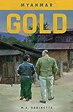 Myanmar Gold (English Edition)