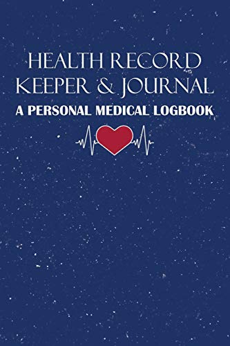 Compare Textbook Prices for Health Record Keeper & Journal / A Personal Medical Logbook: Simple - Organized - Complete: Track Family History, Medications, Doctor's Appointments, ... Cover Personal Medical Log Book Series  ISBN 9781708512187 by Journals, RealMe
