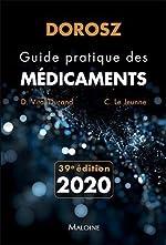 Guide pratique des médicaments Dorosz de Denis Vital Durand