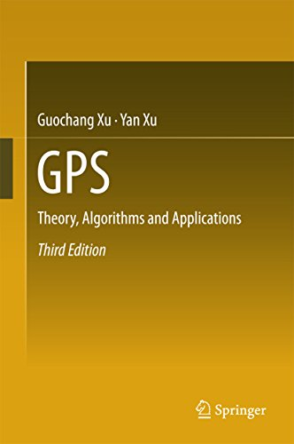 GPS: Theory, Algorithms and Applications (English Edition)