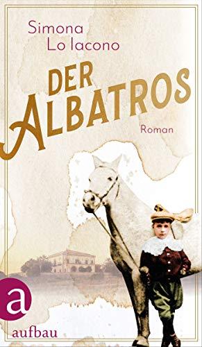 Der Albatros: Roman