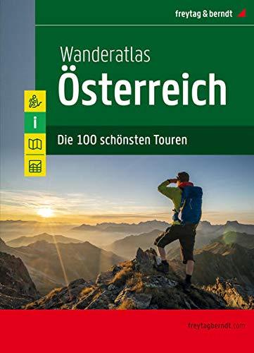 Wanderatlas Österreich, Jubiläumsausgabe 2020: Die 100 schönsten Touren (freytag & berndt Wander-Rad-Freizeitkarten)